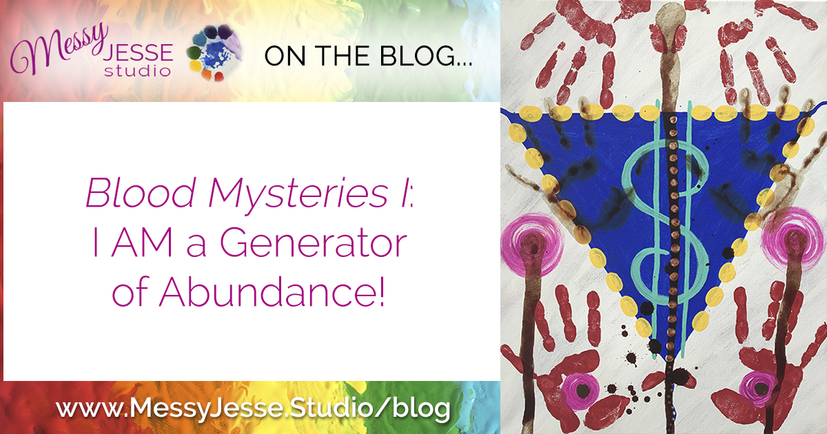 Blood Mysteries I: I AM a Generator of Abundance!
